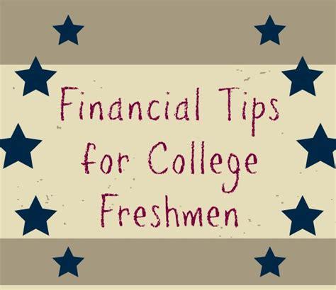 financial tips for college freshmen bargainbriana