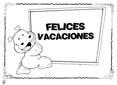 imagenes llegaron las vacaciones maestra asunci 243 n 161 felices vacaciones full im 193 genes