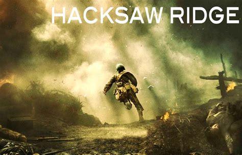 hacksaw ridge 2016 hacksaw ridge 2016 cinemusefilms