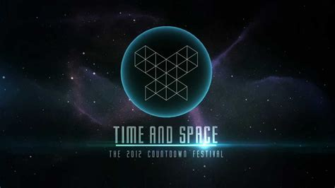 Time And Space time and space the 2012 countdown festival mexico