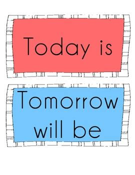 today is tomorrow will be yesterday was calendar