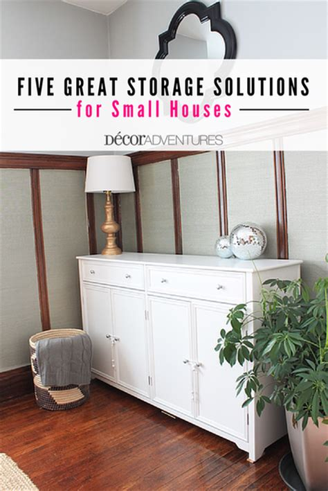 tiny house storage solutions five great storage solutions for small houses small home tour 187 decor adventures