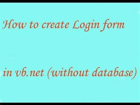 design login form in vb net how to create login form in vb net without database