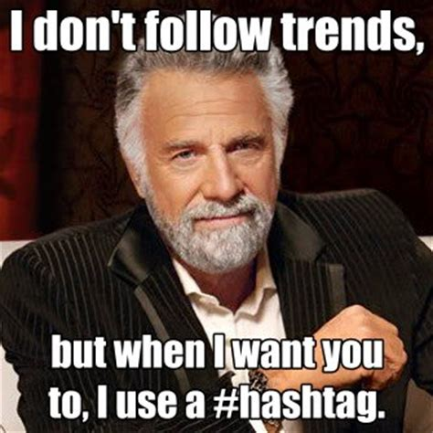 Does Equis Meme - follow trends most interesting man in the world
