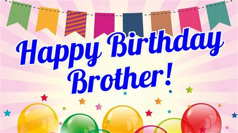 images of happy birthday to my brother happy birthday brother birthday for brother brother