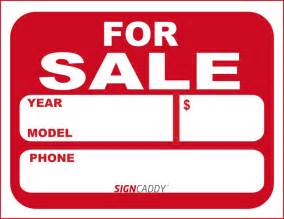 for sale by owner sign template 7 best images of free printable signs for sale auto car