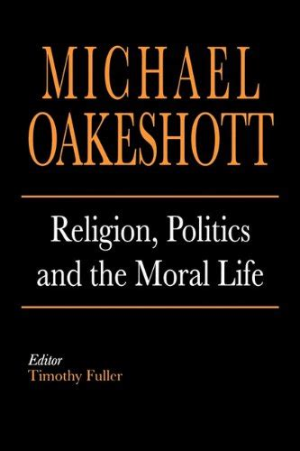Michael Oakeshott Rationalism In Politics And Other Essays Pdf by Michael Oakeshott Author Profile News Books And Speaking Inquiries