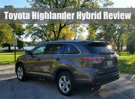 Toyota Highlander Hybrid Review Toyota Highlander Hybrid Review Outnumbered 3 To 1