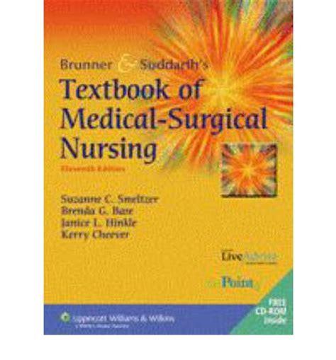 brunner suddarth s textbook of surgical nursing books brunner and suddarth s textbook of surgical nursing