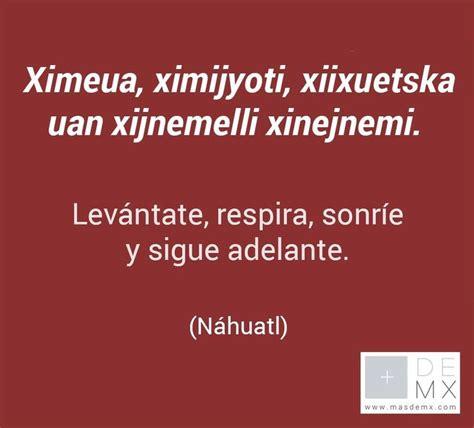 poema en nahuatl y su traduccion poema nezahualc 243 yotl pin de grenouille en nahuatl pinterest poes 237 a