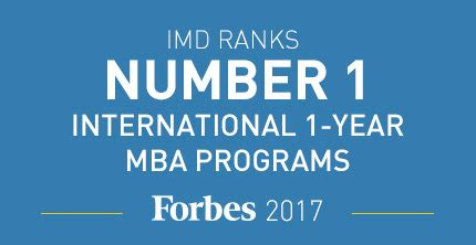 Imd One Year Mba by Imd S Mba Ranks In Forbes 2017