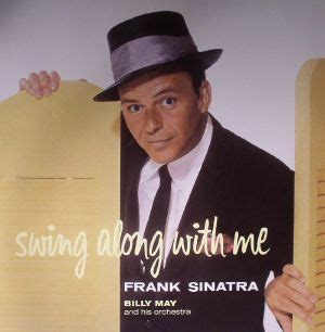 frank sinatra swing along with me frank sinatra billy may his orchestra swing along with