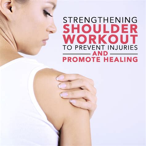 9 Tips To Prevent Workout Injuries by Strengthening Shoulder Workout To Prevent Injuries And