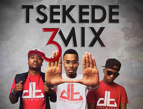 video dreamteam ft big nuz aka tsekede remix