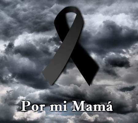 imagenes de luto para la madre imagenes de luto a mi madre imagenes de luto