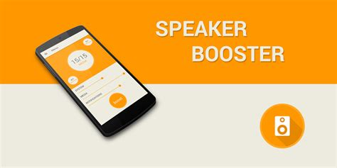 speaker booster for android speaker booster android apps on play