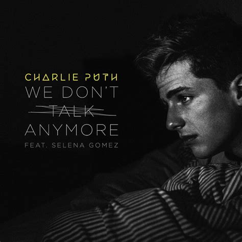 Charlie Puth We Don T Talk Anymore | charlie puth we don t talk anymore lyrics genius lyrics