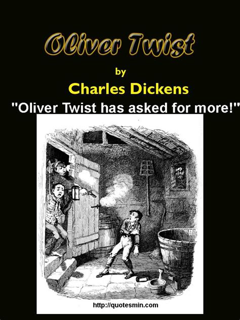 charles dickens biography in spanish quotes from oliver twist quotesgram