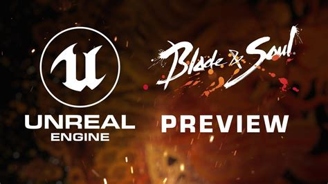 blade soul unreal engine  preview youtube