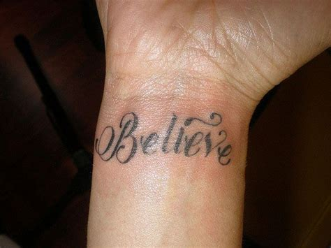 inspirational words for tattoos on wrist believe 35 inspirational believe tattoos my