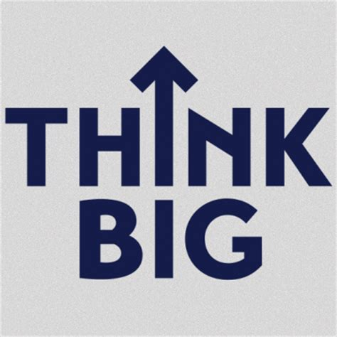 Think Big by Think Big Thinkbig