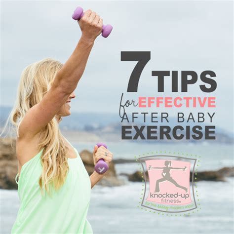 how soon after c section can i exercise 7 tips for effective after baby exercise knocked up fitness