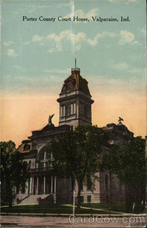Porter County Indiana Court Search Porter County Court House Valparaiso In Postcard