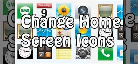 how to change home screen icons on an ipod or iphone