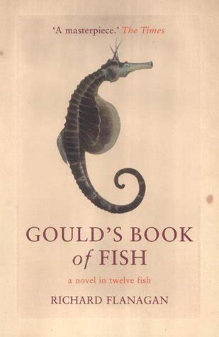 s fishing trip books gould s book of fish a novel in twelve fish by richard