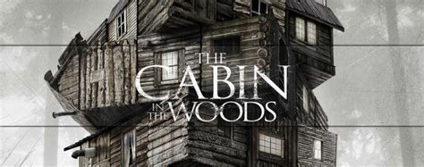 Cabin In The Woods Joss Whedon by Cabin In The Woods Teaser Poster