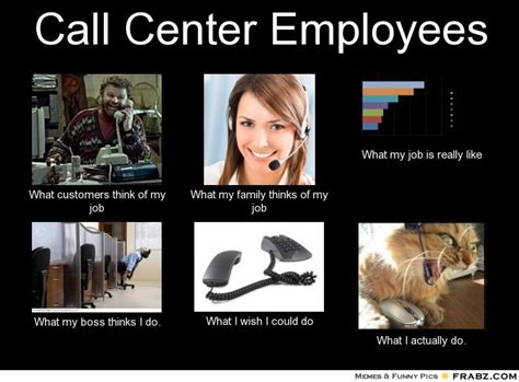 Funny Call Center Memes - funny call center memes memes