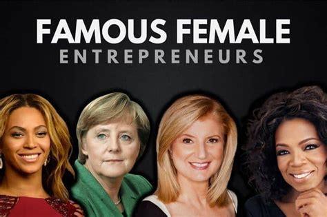 most famous celebrity entrepreneurs the top 15 most famous female entrepreneurs wealthy gorilla