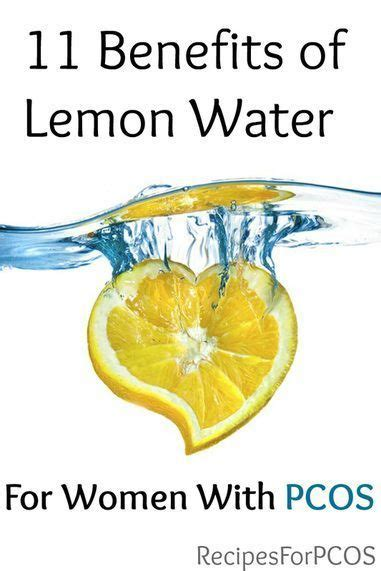 Pcos Detox by 11 Benefits Of Lemon Water For With Pcos If You