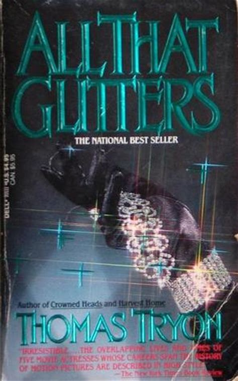 all that glitters books all that glitters by tryon reviews discussion