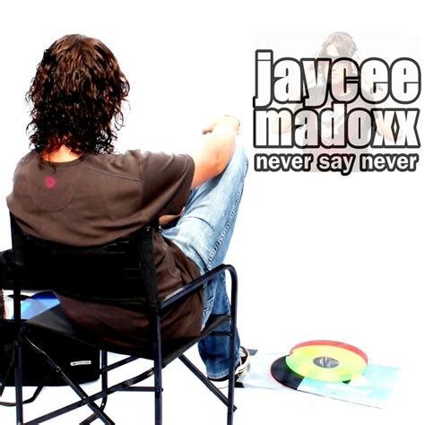 Download Mp3 Free Never Say Never | never say never by jaycee madoxx on mp3 wav flac aiff