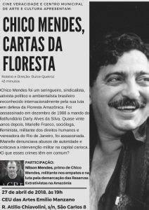 NILSON MENDES debate filme CHICO MENDES, CARTAS DA