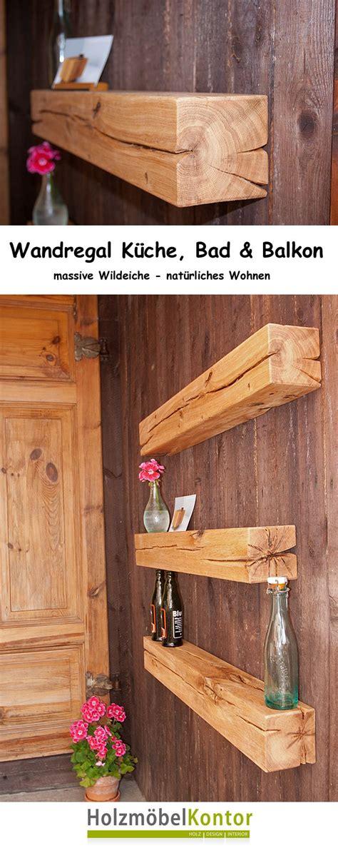 badezimmer regal altholz balken wandregale k 252 che und wohnen