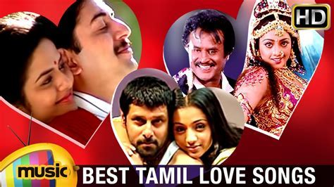 Best Tamil Love Songs Collection   Love Songs Video