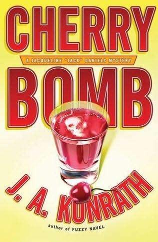 Cherry Bomb (Jack Daniels, book 6) by J A Konrath J.a. Konrath Jack Daniels Series