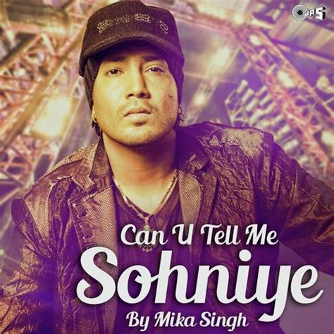 film mika download can u tell me sohniye by mika singh songs download can u