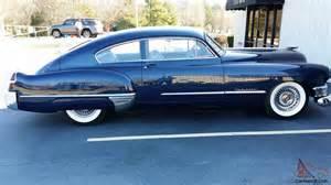 1949 Cadillac Fastback 1949 Cadillac 62 Series Fasback Beautiful Exle Look