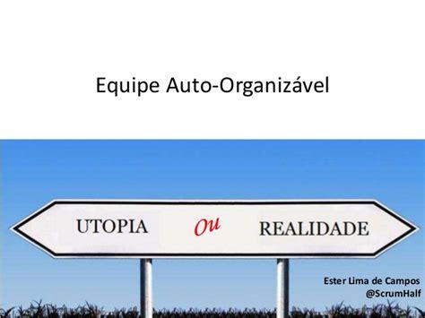 r馼ausseur ou si鑒e auto equipe auto organiz 225 vel utopia ou realidade