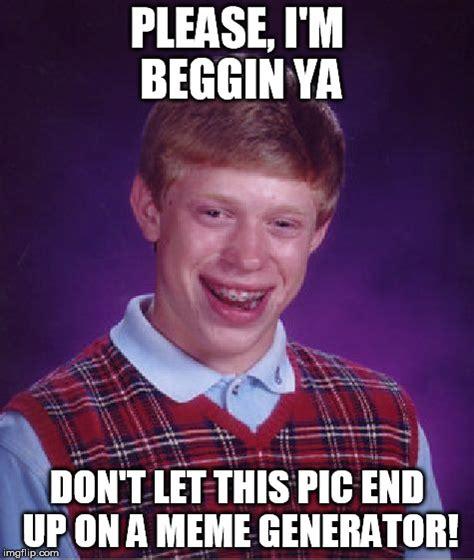 Image Flip Meme Generator - bad luck brian meme imgflip