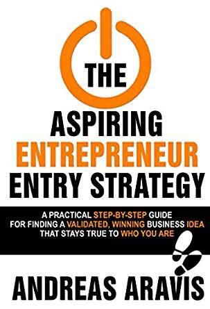 a practical guide to awareness discovering your true purpose books the aspiring entrepreneur entry strategy a
