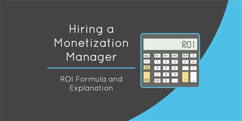 Hiring A Manager Questions Hiring A Monetization Manager Roi Formula And Explanation