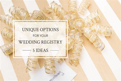 wedding registry ideas 5 great wedding registry ideas for brides and grooms