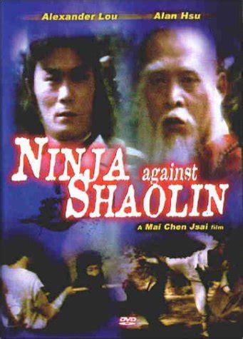 film kung fu vs ninja image gallery shaolin ninja