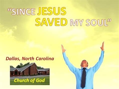 along with the gods dallas quot since jesus saved my soul quot dallas nc church of god 9