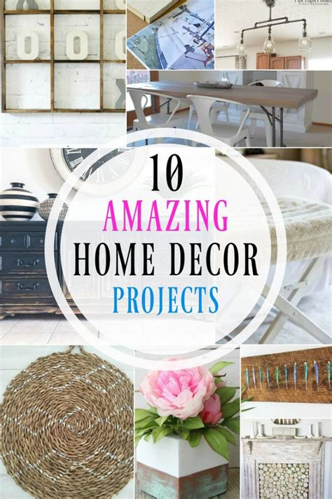 easy home projects for home decor 10 amazing home decor projects something for the diyer