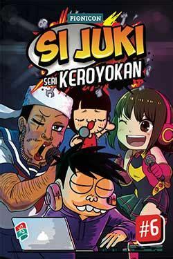 Si Juki Seri Keroyokan 8 si juki seri keroyokan 6 bukubukularis toko buku